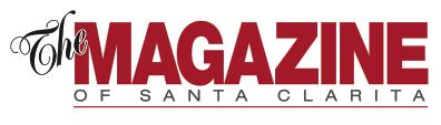The Magazine of Santa Clarita