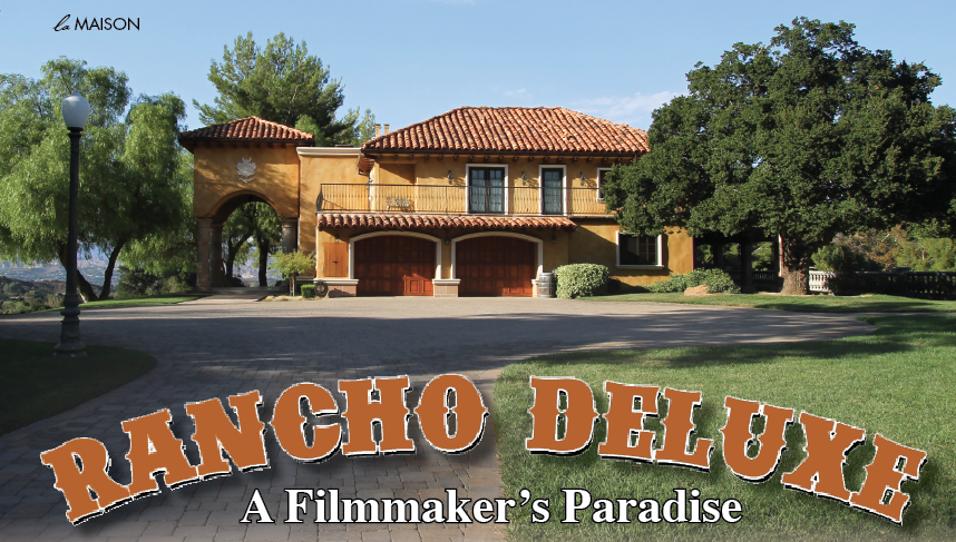 Rancho Deluxe A Filmmaker's Paradise