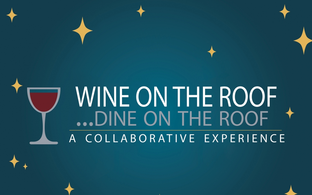 VERY élite: WINE ON THE ROOF … DINE ON THE ROOF
