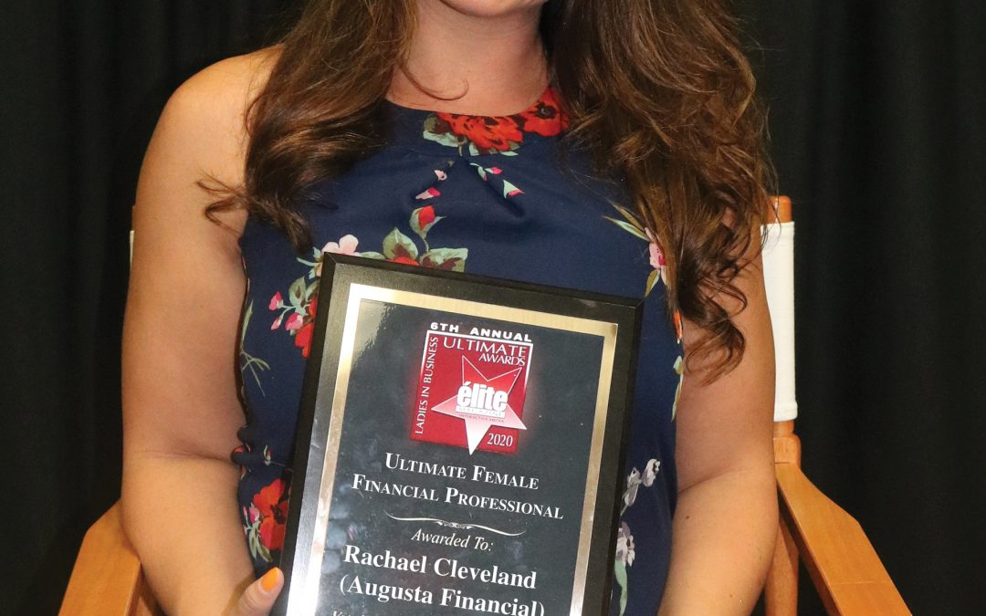 Ultimate Female Financial Professional Rachael Cleveland (Augusta Financial)